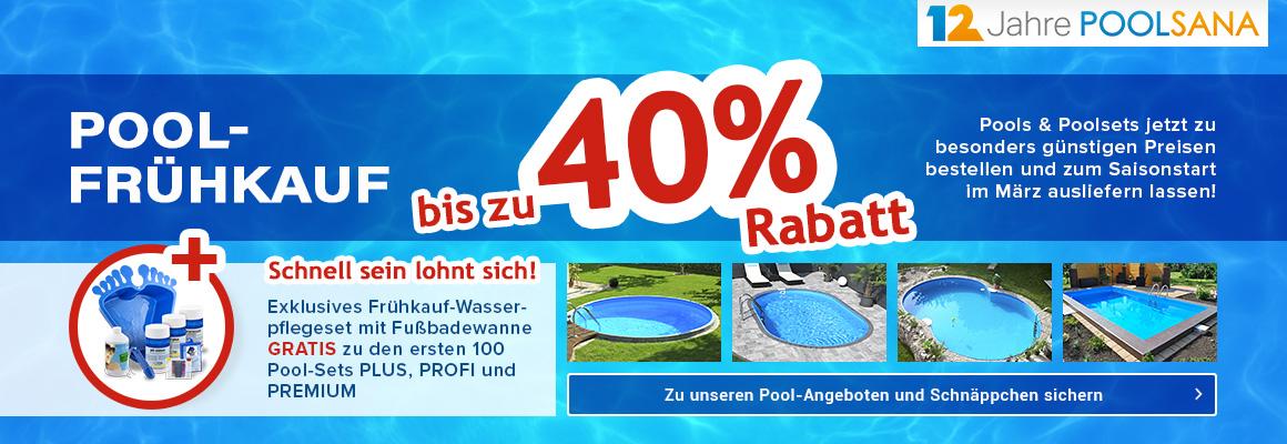 Pool-Frühkaufaktion